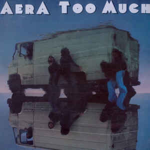 Aera - Too Much - 1981