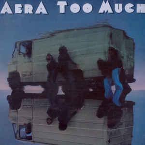 Aera - Too Much - 1981