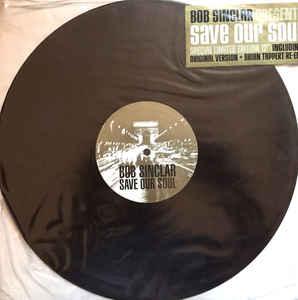Bob Sinclar - Save Our Soul - 2001
