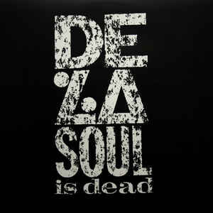 De La Soul - De La Soul Is Dead -