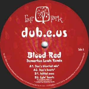DUB.E.US - Blood Red - 26 июн 2003