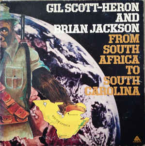 Gil Scott-Heron And Brian Jackson - From South Africa To South Carolina - 1975