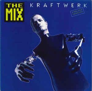 Kraftwerk - The Mix - 1991