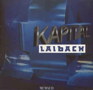 Laibach - Kapital - 1992
