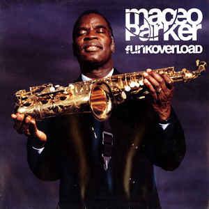 Maceo Parker - Funkoverload - 1998