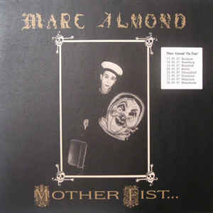 Marc Almond With The Willing Sinners - Mother Fist And Her Five Daughters - 1987