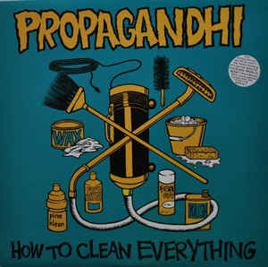 Propagandhi - How To Clean Everything - 31 Май 1993