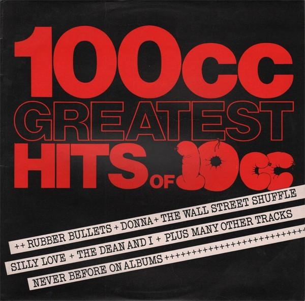 10cc – 100cc  Greatest Hits Of 10cc - 1975
