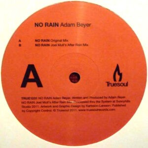 Adam Beyer – No Rain - 2011