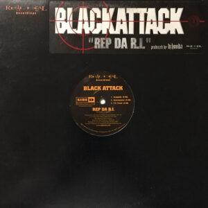 Black Attack – Rep Da R.I. - 1998