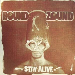 Boundzound – Stay Alive - 2007