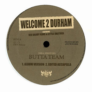 Butta Team – Welcome 2 Durham - 2006