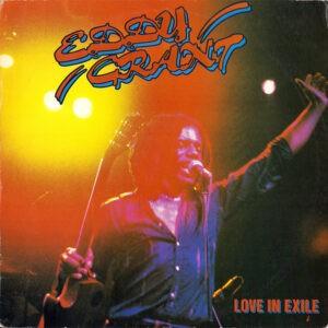 Eddy Grant – Love In Exile - 1980