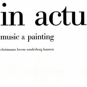 in actu – Music & Painting - 1993