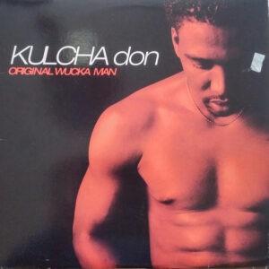 Kulcha Don – Original Wucka Man - 1997