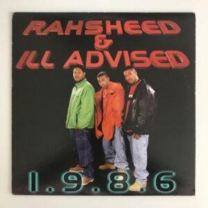 Rahsheed & Ill-Advised – 1.9.8.6 - 1998