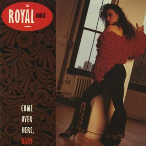 Royal House – Come Over Here