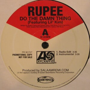 Rupee Feat. Lil' Kim – Do The Damn Thing - 2005
