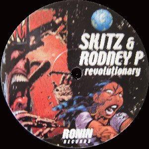 Skitz & Rodney P – Revolutionary / Dedication - 1999