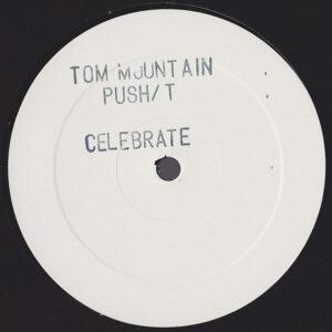 Tom Mountain – Push It! - 2004