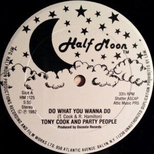 Tony Cook & The Party People – Do What You Wanna Do - 1982