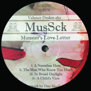 Valance Drakes aka MusSck – Monster's Love Letter / Subliminal Arrangements - 2011