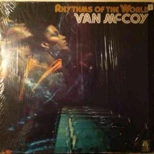 Van McCoy – Rhythms Of The World - 1976