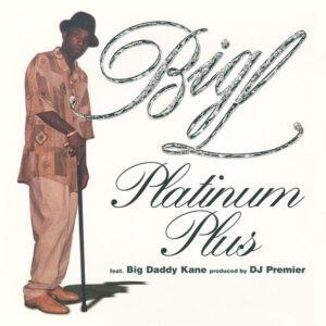 Big L – Platinum Plus - 2001