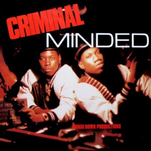Boogie Down Productions – Criminal Minded -