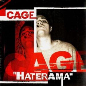 Cage – Haterama - 2003