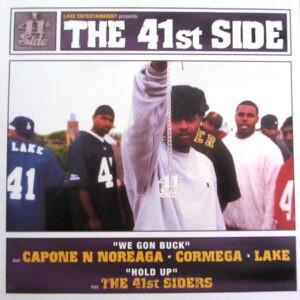 Capone -N- Noreaga • Cormega • Lake / 41st Siders