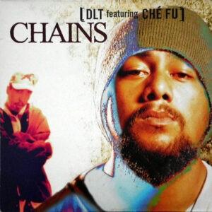 DLT Featuring Che Fu – Chains - 1996