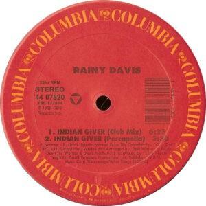 Rainy Davis – Indian Giver - 1988