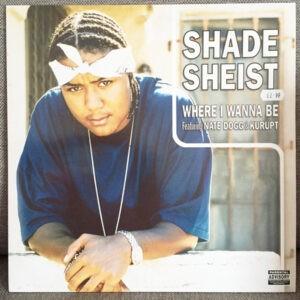 Shade Sheist – Where I Wanna Be - 2001