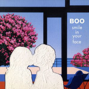 Boo – Smile In Your Face - 2002