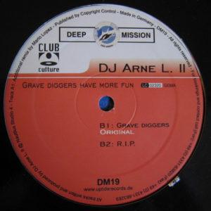 DJ Arne L II – Grave Diggers Have More Fun - 2001