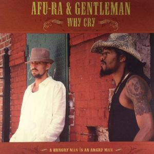 Afu-Ra & Gentleman – Why Cry - 2005