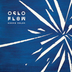 Oslo Flow – House Rules - 2020